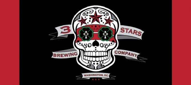 Episode 34A | DC Beer Edition, Pt. 1 | Live from 3 Stars Brewing in Washington, D.C.