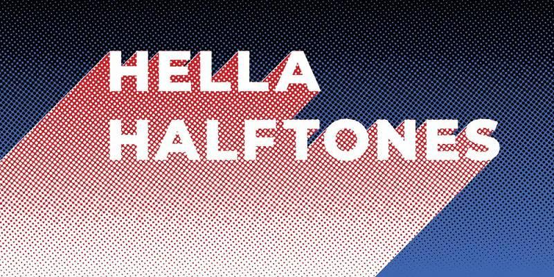 Hella Halftones